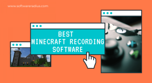 Best Minecraft Recording Software