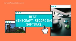 Best Minecraft Recording Software