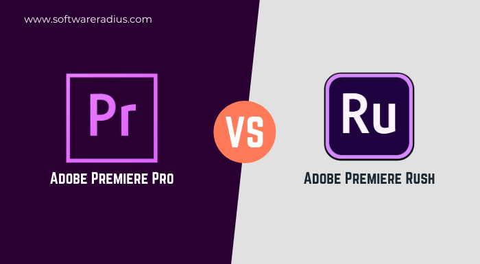 Compare Adobe Premiere Rush Vs Premiere Pro