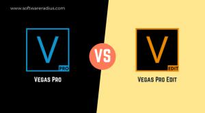 Vegas Pro Vs Vegas Pro Edit