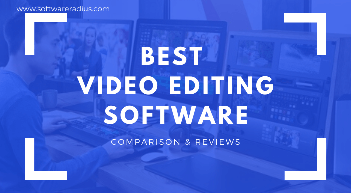 Best Video Editing Software Comparison