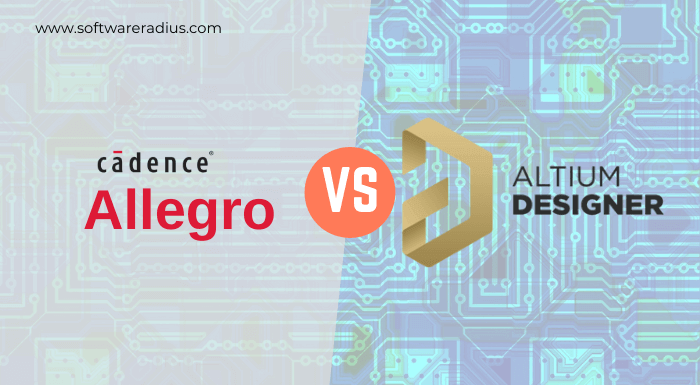 Cadence Allegro Vs Altium Designer Comparison