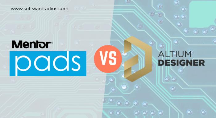 Mentor PADS Vs Altium Designer Comparison