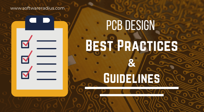 PCB Design Best Practices and Guidelines