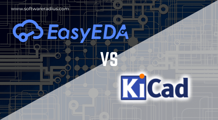 EasyEDA vs KiCad Which One is Best For PCB Designing