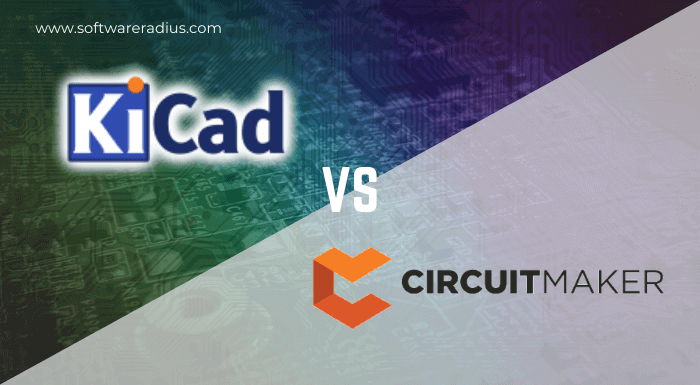 KiCad Vs CircuitMaker PCB Designer which one is best