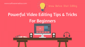 Powerful Video Editing Tips and Tricks For Beginners