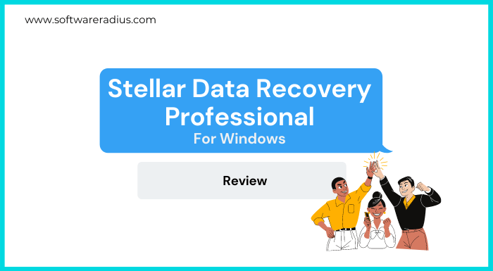 Stellar Data Recovery Professional Review For Windows